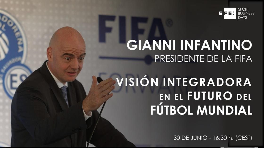 """Gianni Infantino, presidente de la FIFA, será este miércoles el protagonista de la II edición del Foro EFE Sport Business Days, bajo el título """"Visión integradora en el futuro del fútbol mundial"""". EFE"""