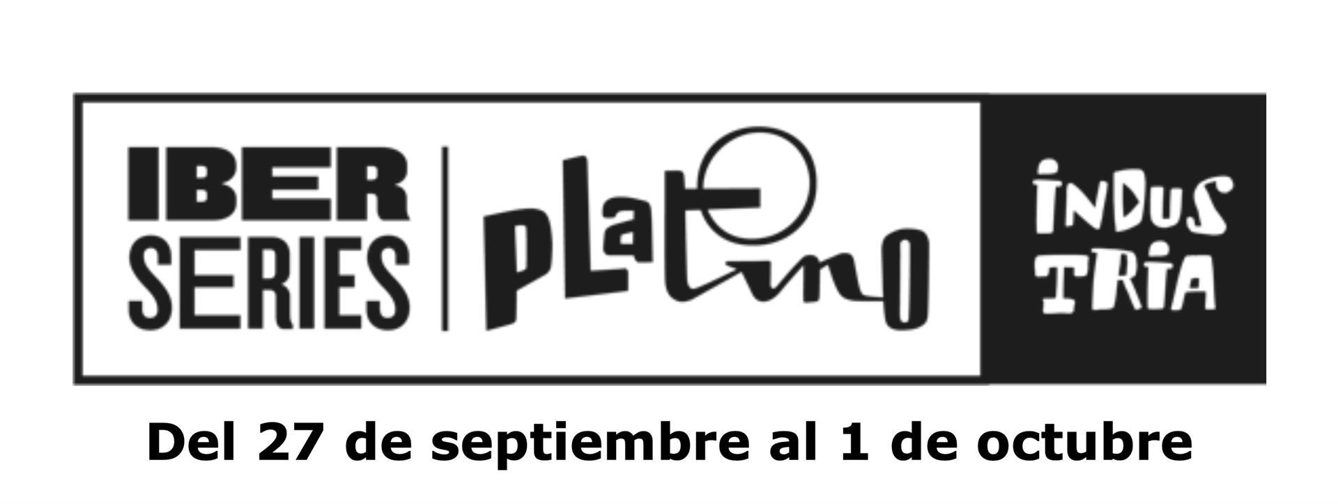 Iberseries Platino Industria, la mayor cita del audiovisual iberoamericano, arranca el lunes en Madrid, con más de 1500 profesionales acreditados, 60 conferencias, 8 estrenos y más de 40 stands.